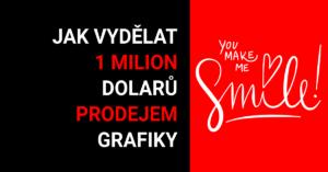 Jak vydělat milion dolarů prodejem grafiky